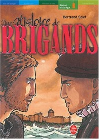 Une histoire de brigands