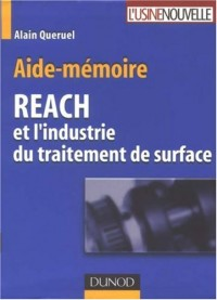 Aide-mémoire REACH et l'industrie du traitement de surface