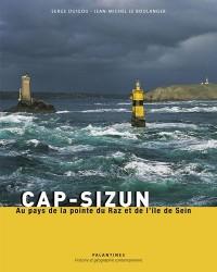 Cap-Sizun : Au pays de la pointe du Raz et de l'île de Sein