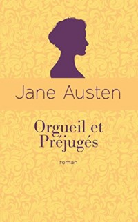 Orgueil et préjugés (éd. collector)