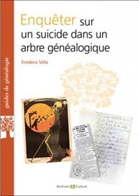 Enquêter sur un suicide dans un arbre généalogique