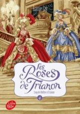 Les roses de Trianon - Tome 4: Coup de théâtre [Poche]