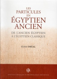 Particules en egyptien ancien de l ancien egyptien a l egyptien classique