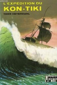 L'Expédition du Kon-Tiki : Sur un radeau à travers le Pacifique (Bibliothèque verte)