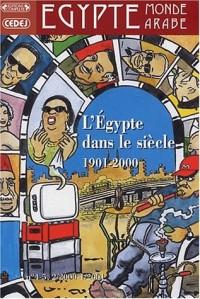 Egypte/Monde arabe, N° 4-5, 2000-2001 : L'Egypte dans le siècle 1901-2000