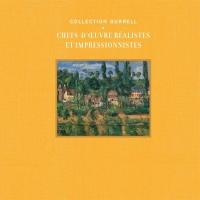 Collection Burrell : Chefs-d'oeuvre réalistes et impressionnistes