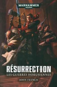 Résurrection : Les guerre horusiennes
