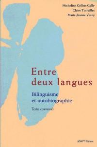 Entre deux langues : autobiographie et bilinguisme
