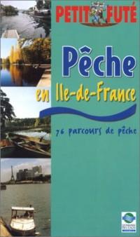 Peche et Terroir en Ile-de-France 2003, le Petit Fute