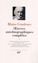 OEuvres autobiographiques complètes (Tome 2)