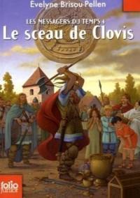 Les messagers du temps, Tome 4 : Le sceau de Clovis