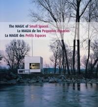 La magie des petits espaces (Ancien prix Editeur : 30 Euros)