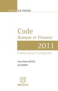 Code Banque et Finance-2011,Deuxième Edition