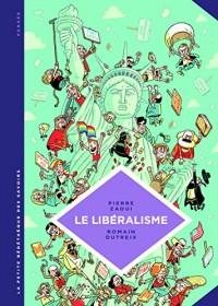 La petite Bédéthèque des Savoirs - tome 22 - Le libéralisme. Enquête sur une galaxie floue.