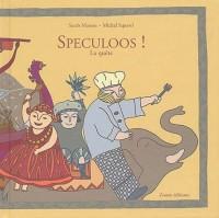 Speculoos ! : La quête