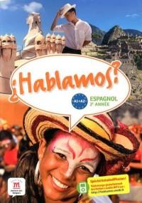 Espagnol 2e année A1-A2 Hablamos ?