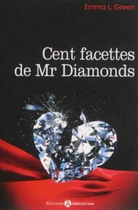 Cents facettes de Mr Diamonds - Volume 1