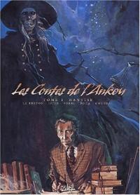Les Contes de l'Ankou, tome 1 : Hantîse