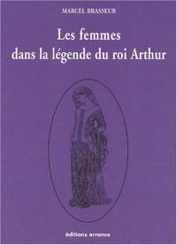 Les femmes dans la légende du roi Arthur : Tome 3, La geste des bretons