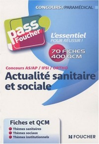 Concours AS/AP/IFSI/Ortho Actualité sanitaire et sociale