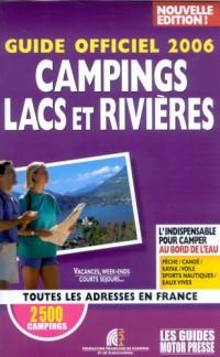 Campings lacs et rivières : Guide officiel 2006
