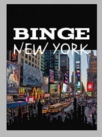 Binge New York
