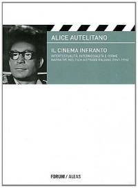 Il cinema infranto : Intertestualità, intermedialità e forme narrative nel film a episodi italiano (1961-1976)