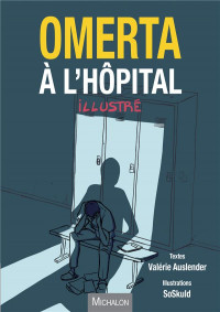 Omerta à l'hôpital, la bande dessinée
