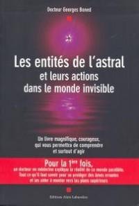 Les entités de l'astral et leurs actions dans le monde invisible