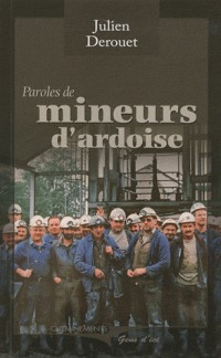 Paroles de mineurs d'ardoise