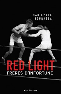 Red Light, Tome 2 : Frères d'infortune