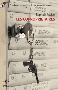 Les Coproprietaires (une Contre-Enquete du Commissaire Liberty)