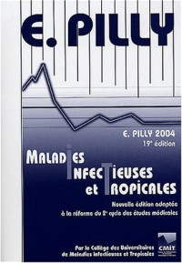 Maladies infectieuses et tropicales, édition 2004