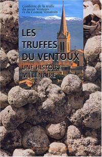 Les truffes du Ventoux : Une histoire millénaire