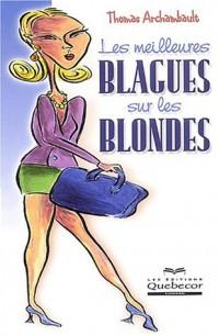 Les meilleures blagues sur les blondes