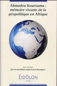 Ahmadou Kourouma Mémoire Vivante de la Géopolitique en Afrique