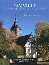 Damville : Une commune et son pays