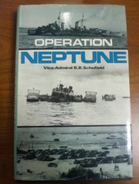 Operation Neptune (Sea Battles in close-up) [Hardcover] by Schofield, Brian B...