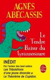 Le Tendre baiser du Tyrannosaure [Poche]