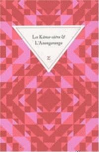 Les Kâma-sûtra ; L'Anangaranga
