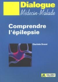 Comprendre l'épilepsie : Notions élémentaires sur l'épilepsie et les épilepsies