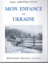 Mon Enfance en Ukraine