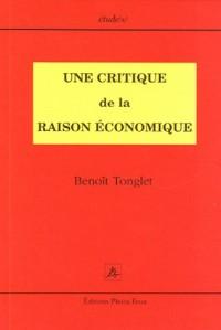 Une critique de la raison économique : Connaissance et épistémologie en économie