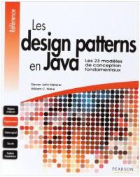 Les design patterns en Java : Les 23 modèles de conception fondamentaux
