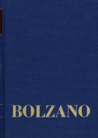 Bernard Bolzano Gesamtausgabe / Reihe II: Nachlass / Wissenschaftliche Tagebücher / Miscellanea Mathematica 9: Abt. B / BD 6,1