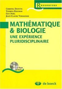 Mathématique & biologie : Une expérience pluridisciplinaire (1Cédérom)