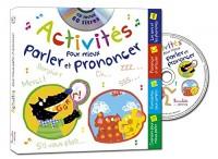 Activités pour mieux parler et prononcer