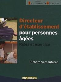 Directeur d'établissement pour personnes âgées : Rôles et exercice