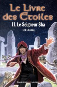 Le Livre des étoiles, tome 2 : Le Seigneur Sha
