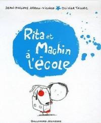 Rita et Machin à l'école